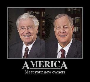 Koch Brothers America meet your new owners