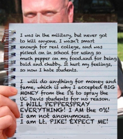 Lt John Pike pepper spraying cop and his 99 percent letter