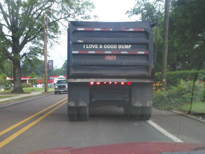 Funny photo dump truck loves a good dump