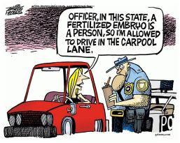 Hump Day political cartoon_fertilized embryo personhood