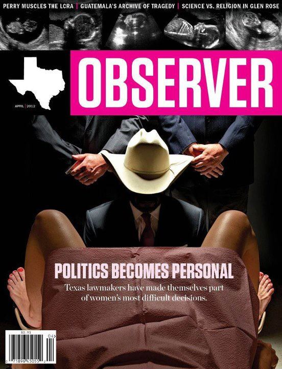 Texas Observer April 2012 cover Politics becomes personal