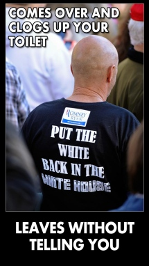 Put the White Back in the White House twit pic CLOGS YOUR TOILET DOESN'T TELL YOU