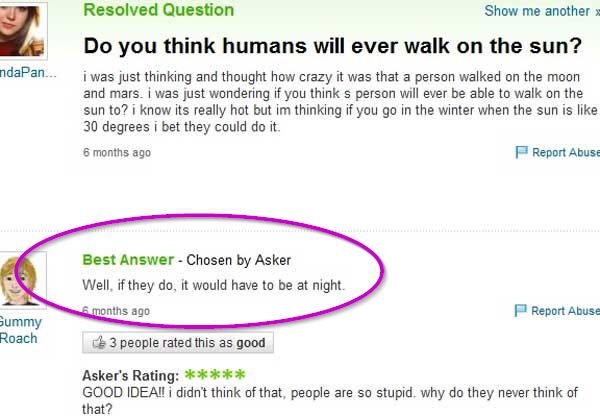 Funny yahoo question man can only walk on the sun at night