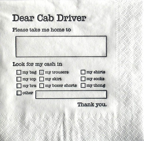 dear cab driver napkin for drunks