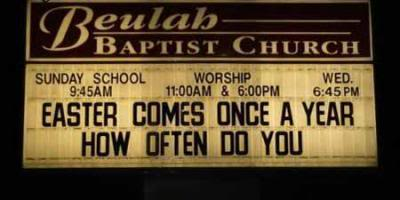 easter humor church sign come once a year
