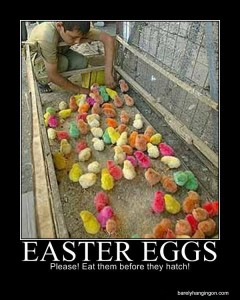 easter humor eat the eggs before they hatch