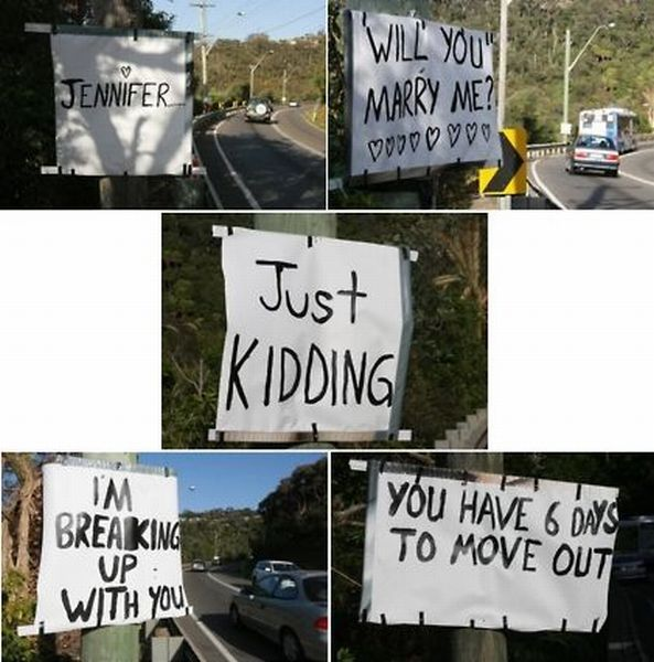 will you marry me signs just kidding move out
