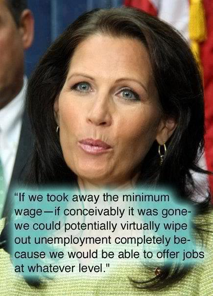 Michele Bachmann stupid minimum wage