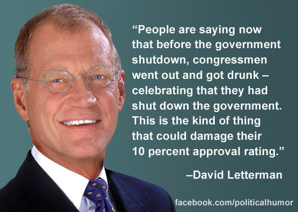 letterman shutdown drunk 10percent approval rating meme?w=639 no longer obligated to pronounce boehner correctly\u201d and other