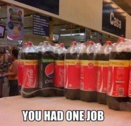 pepsi-with-coke_you-had-one-job_6