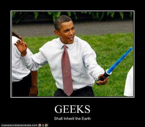 obama-geeks-inherit-earth-meme-light-saber
