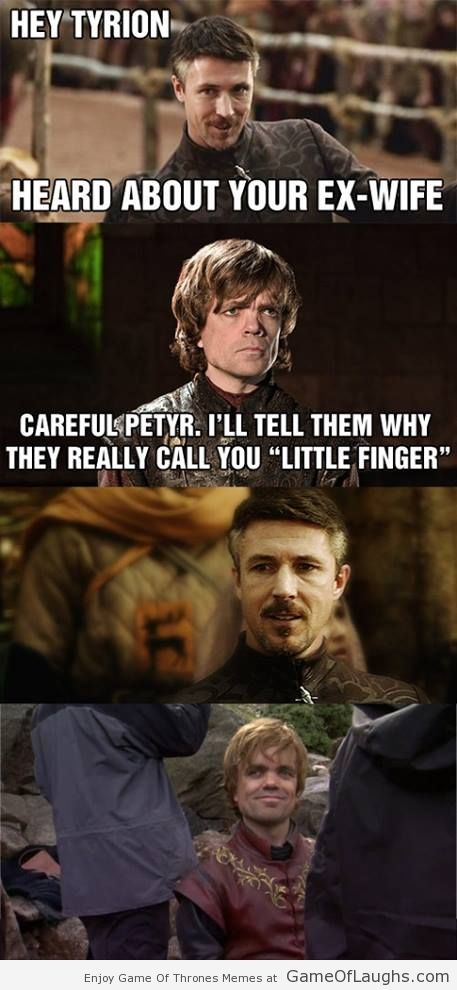 Game Of Thrones Memes Tyrion Littlefinger Motley News Photos And Fun