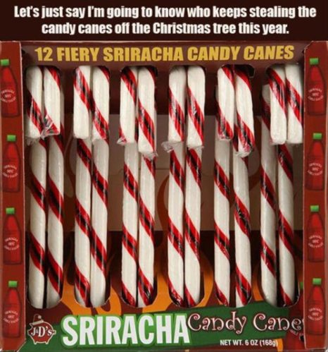 Very hot candy canes.