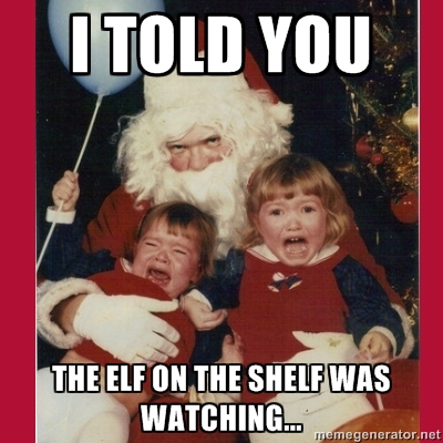 elf on a shelf was watching santa uh oh elf on the shelf gets waterboarded and other elf memes