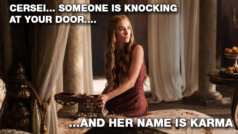 Cersei-lannister-and-karma-at-door-season-5