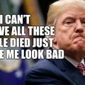 trump-people-died-make-him-look-bad